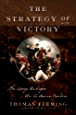 BOOK REVIEW: The Strategy of Victory by Thomas Fleming